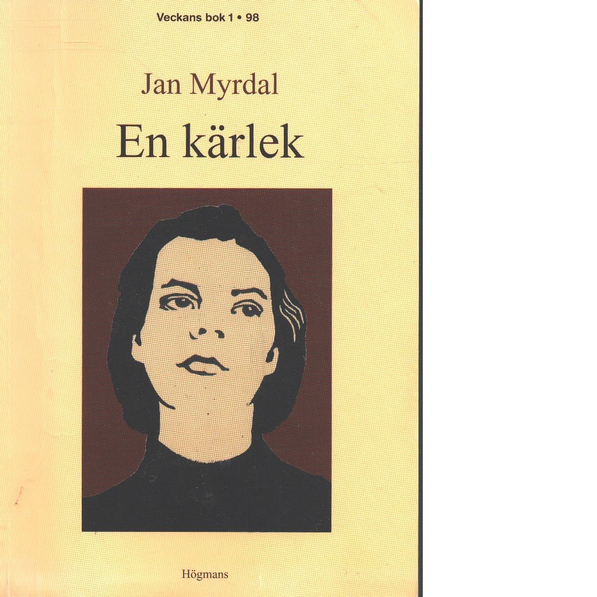 En kärlek : återgranskning 1 - Myrdal, Jan