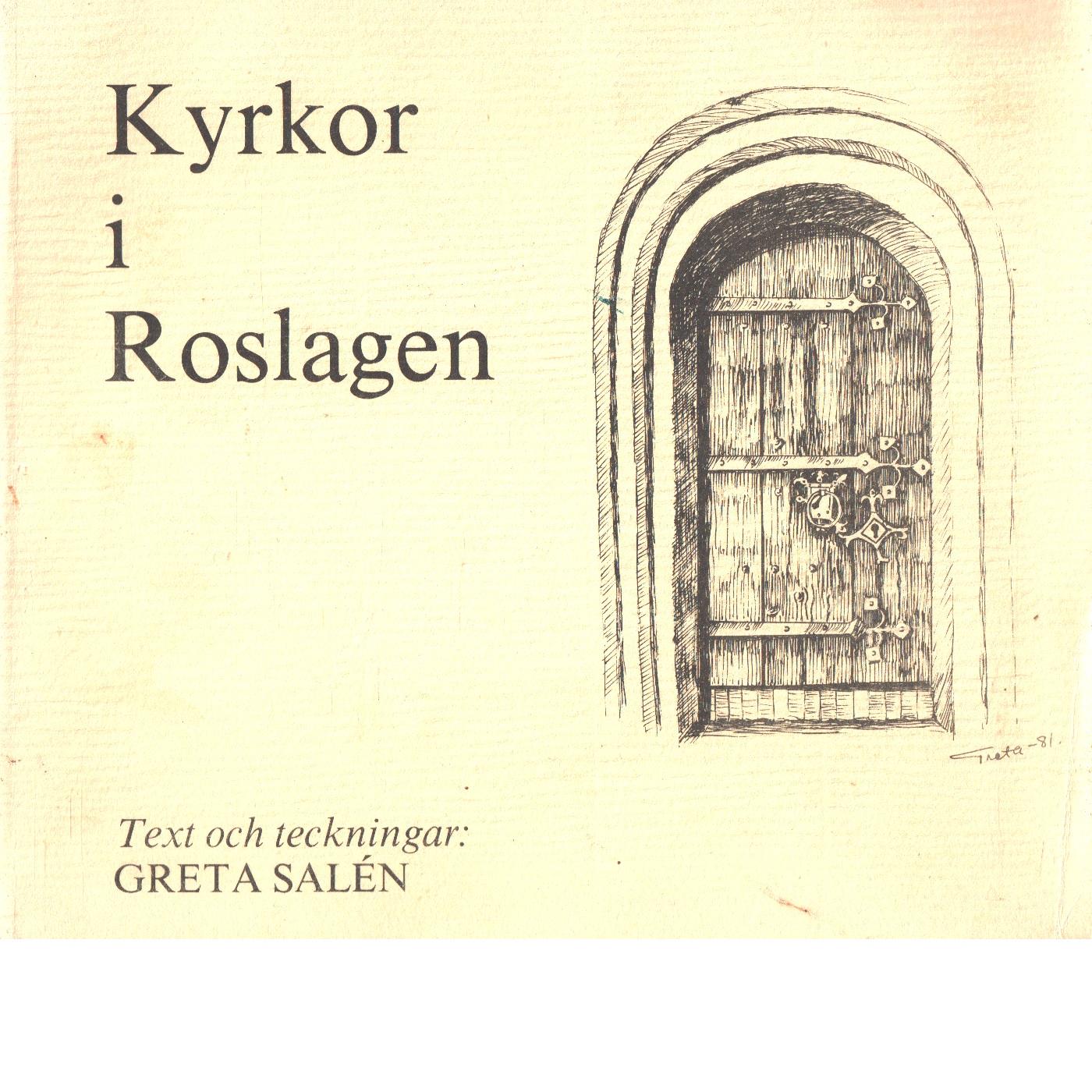 Kyrkor i Roslagen - Salén, Greta