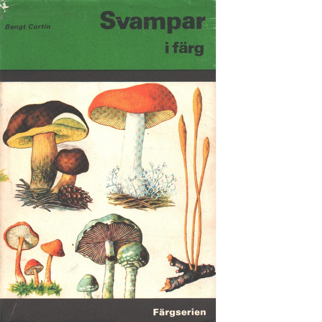 Svampar i färg - Cortin, Bengt