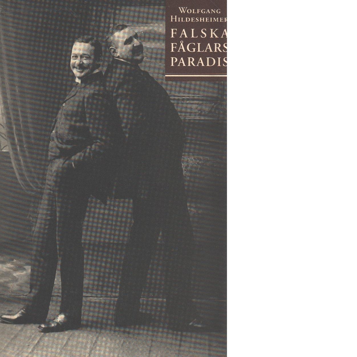 Falska fåglars paradis - Hildesheimer, Wolfgang