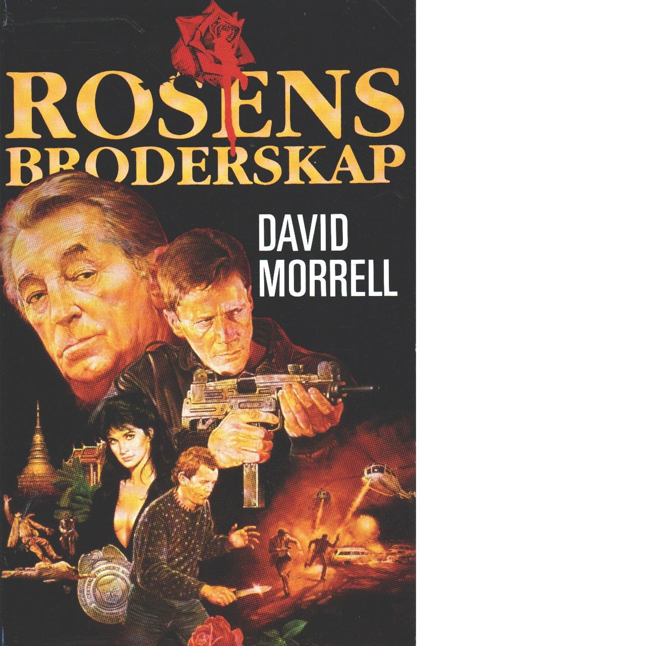 Rosens broderskap - Morrell, David