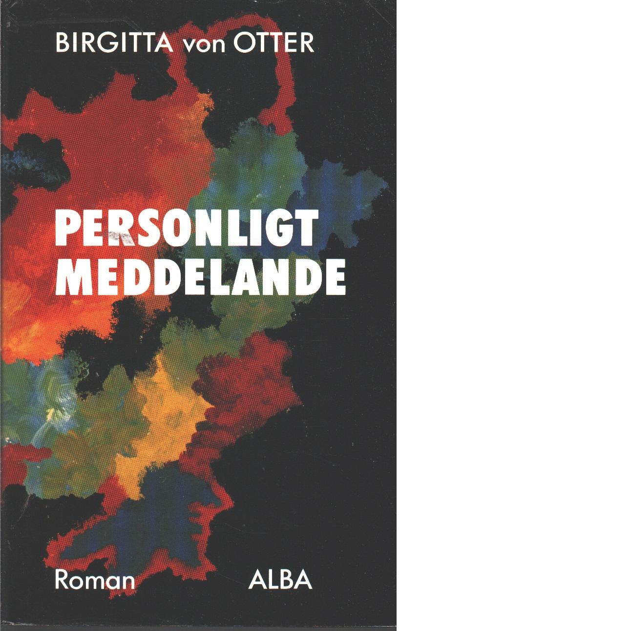 Personligt meddelande - Otter, Birgitta von