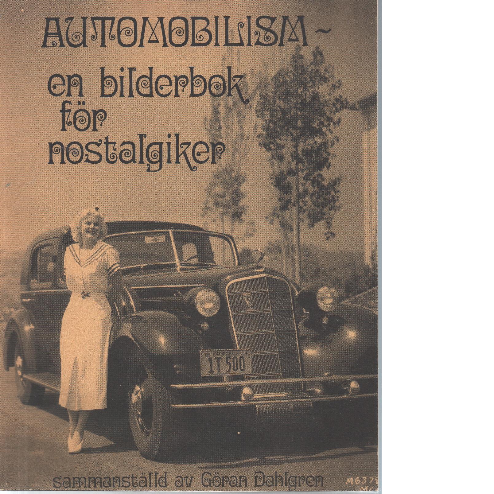 Automobilism - en bilderbok för nostalgiker - Dahlgren, Göran