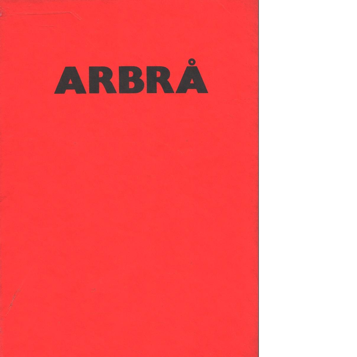 Arbrå - Red.