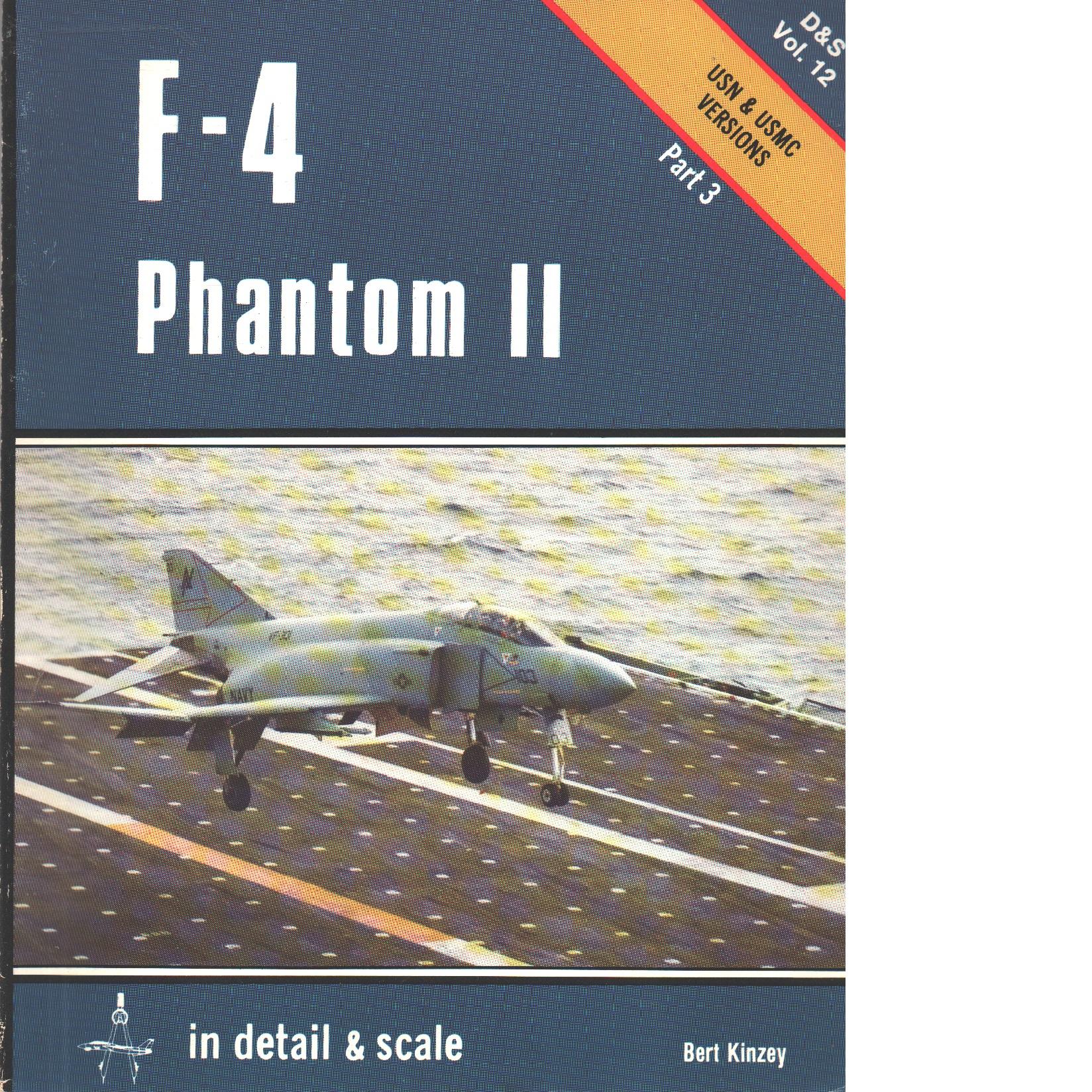 F-4 Phantom II: Pt. 3 (Detail & Scale) - Kinzey, Bert