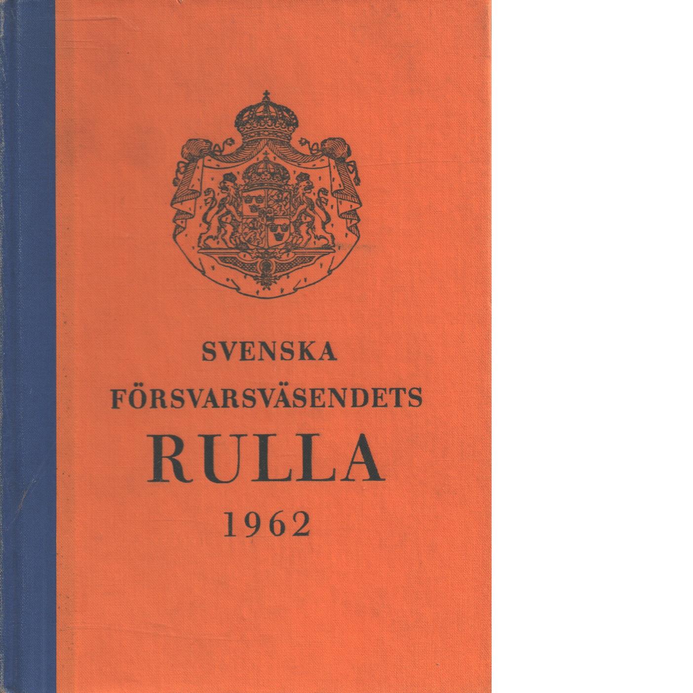 Svenska försvarsväsendets rulla. 1962 -