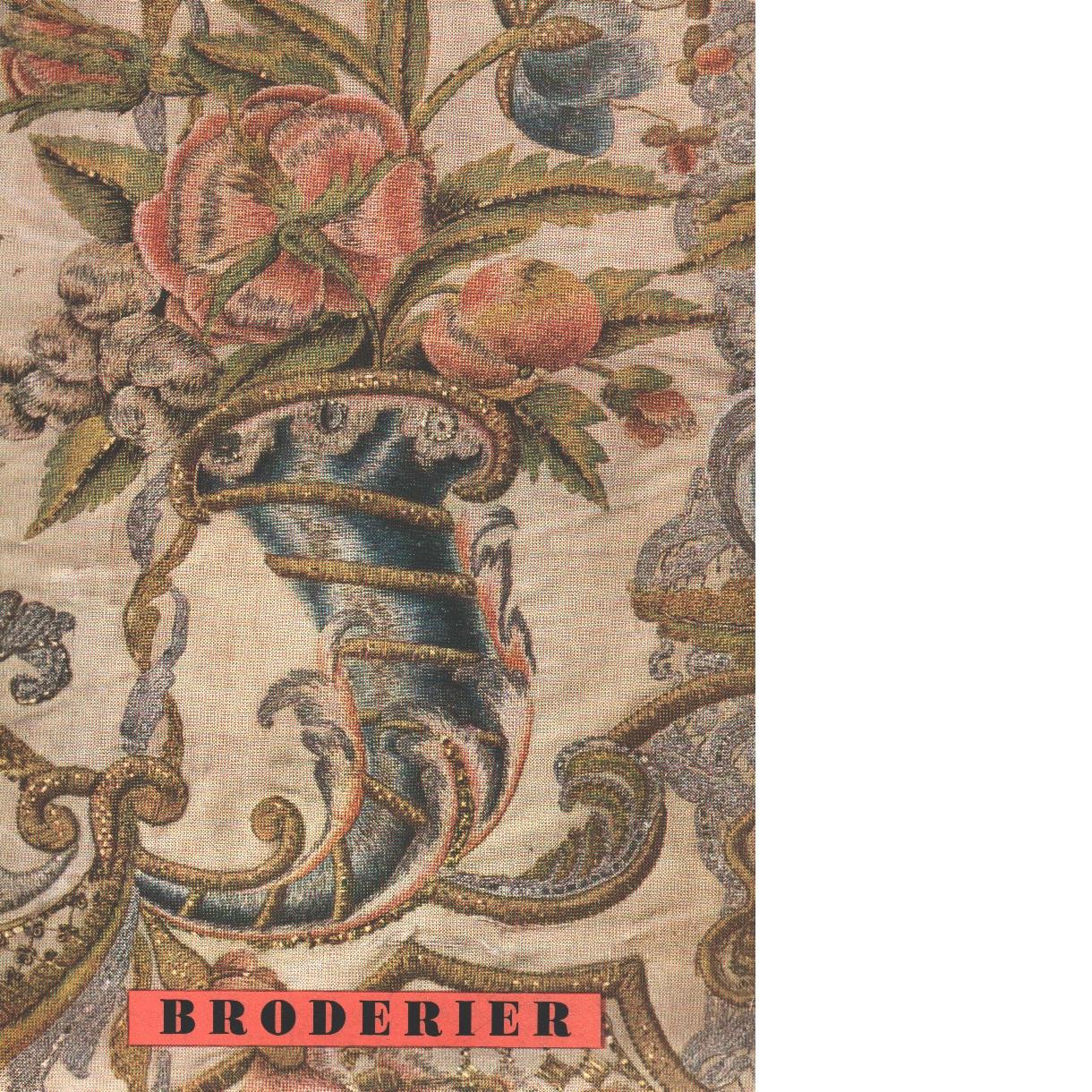 Broderier från herremans- och borgarhem 1500-1850 - Nylén, Anna-maja