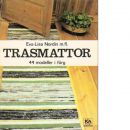 Trasmattor : 44 modeller i färg - Nordin, Eva-Lisa m. fl.