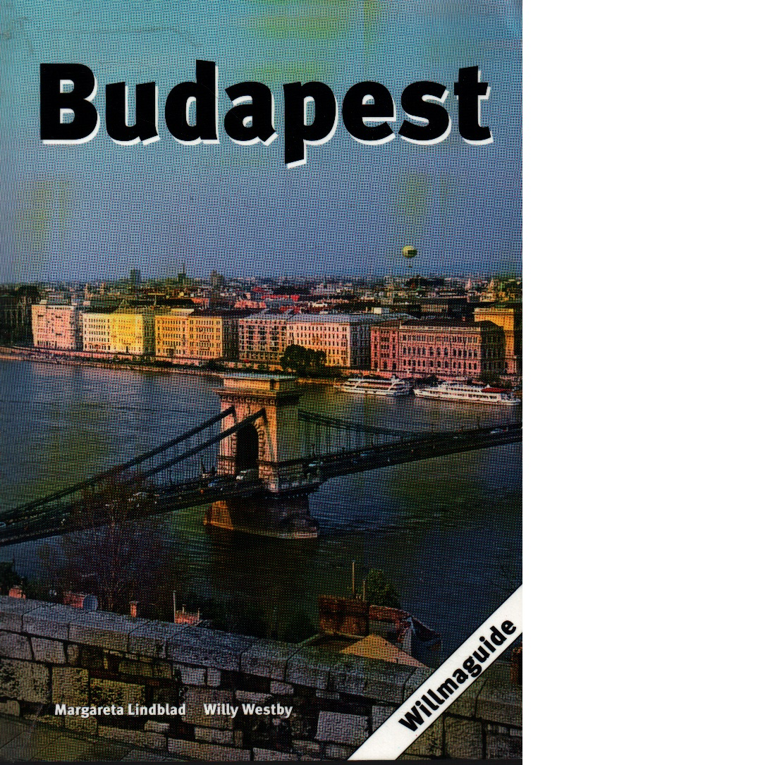 Budapest - Lindblad, Margareta och Westby, Willy