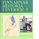 Finnarnas historia i Sverige. 3, Tiden efter 1945 - Lainio, Jarmo (red.)