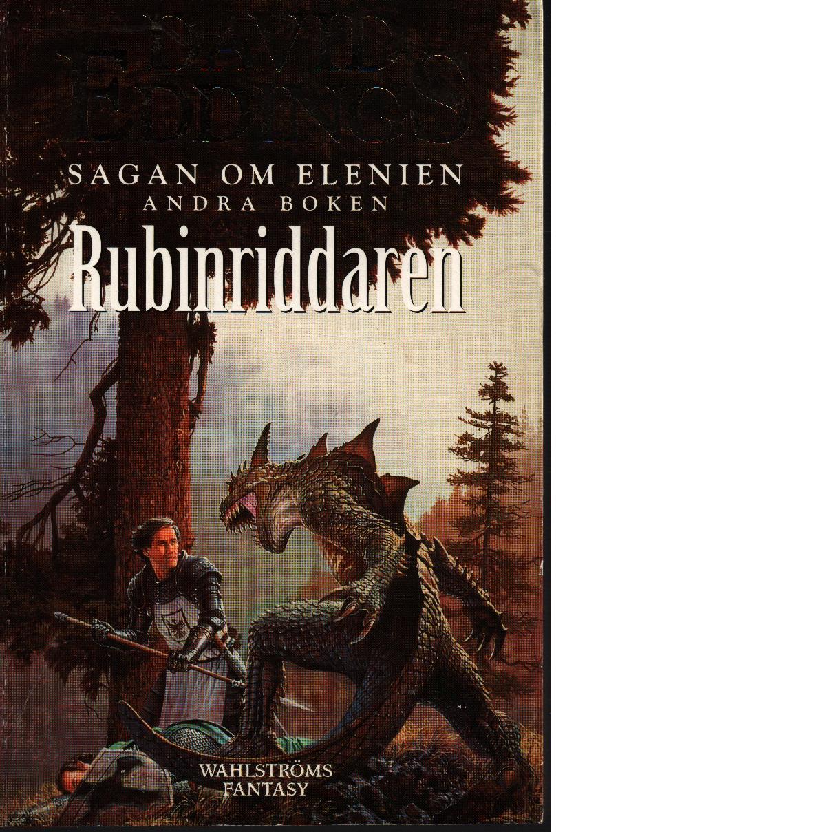 Sagan om Elenien. Bok 2, Rubinriddaren - Eddings, David