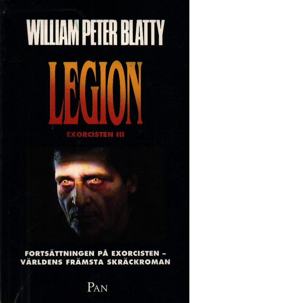 Legion : Exorcisten III - Blatty, William Peter
