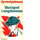 Slutspel i ungdomen - Johnson, Eyvind