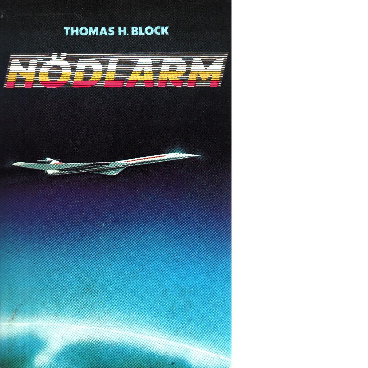 Nödlarm - Block, Thomas