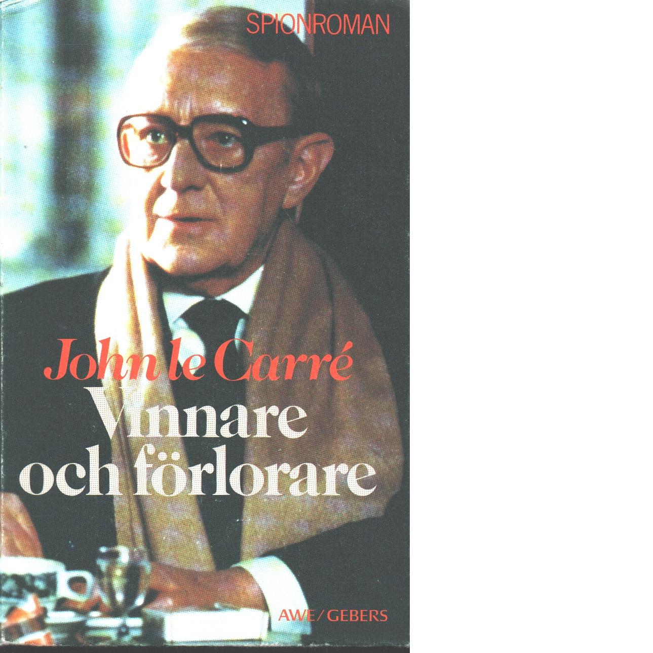 Vinnare och förlorare - le Carré, John