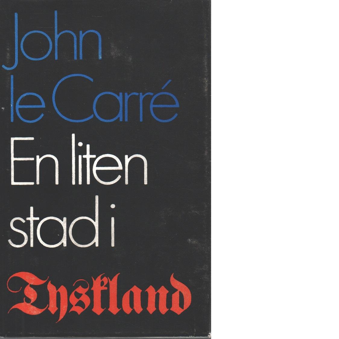 En liten stad i Tyskland - Le Carré, John