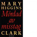 Mördad av misstag - Clark, Mary Higgins