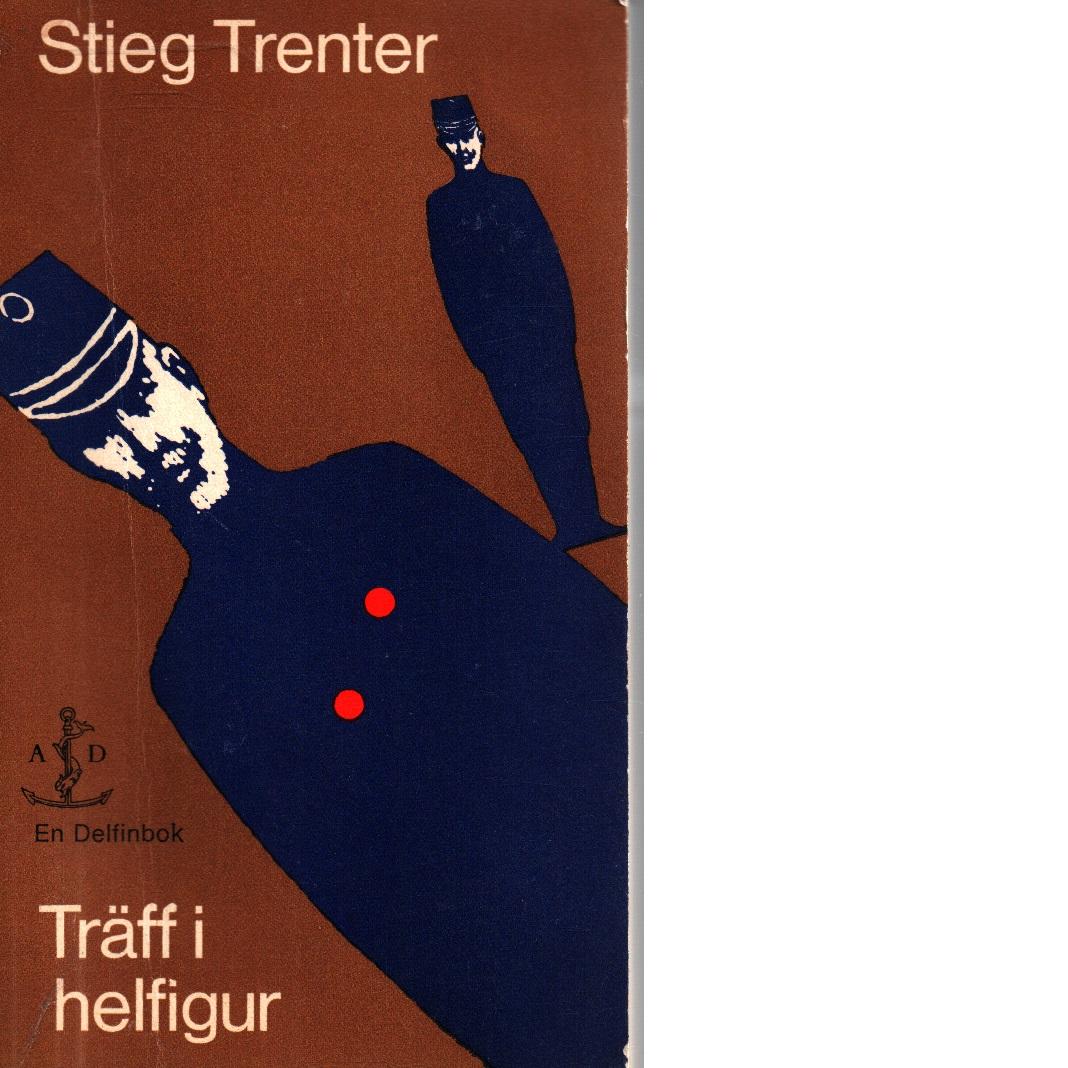 Träff i helfigur - Trenter, Stieg