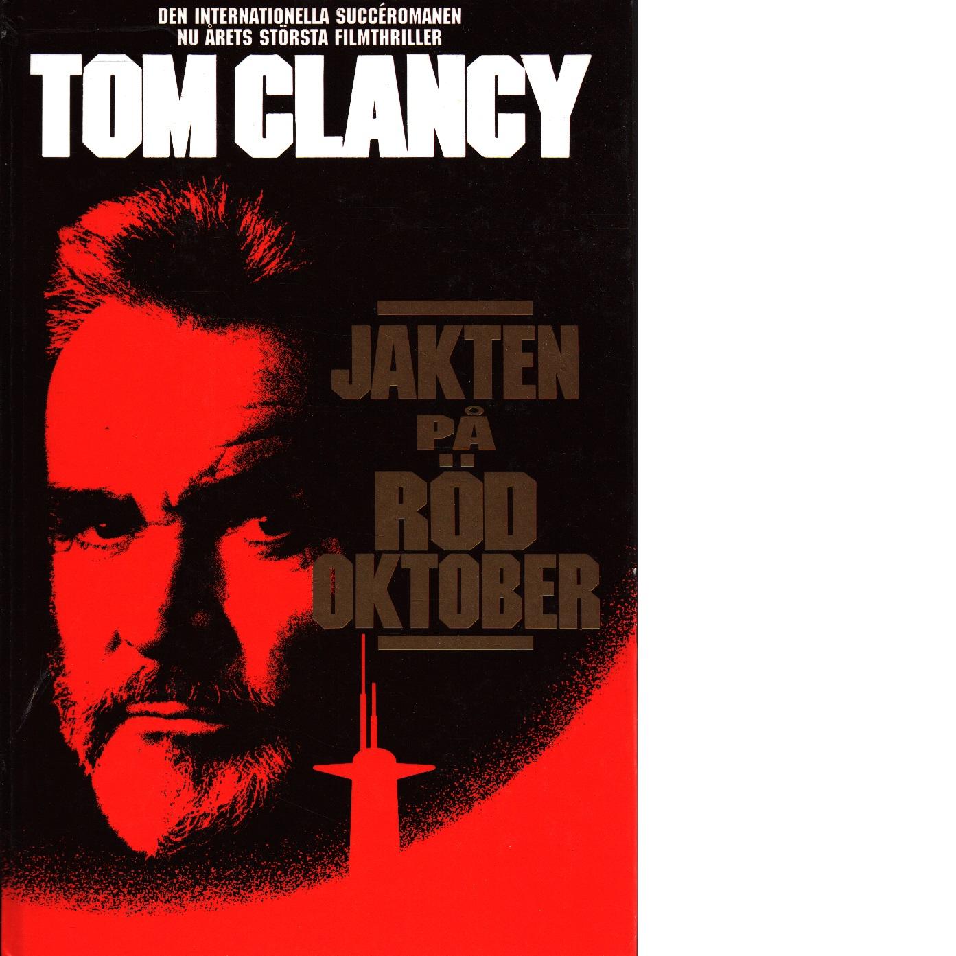Jakten på Röd oktober - Clancy, Tom,