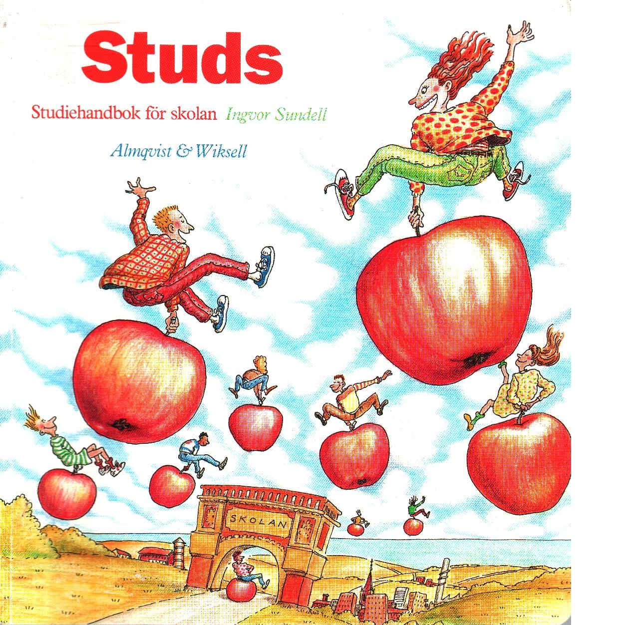 Studs : studiehandbok för skolan - Sundell, Ingvor