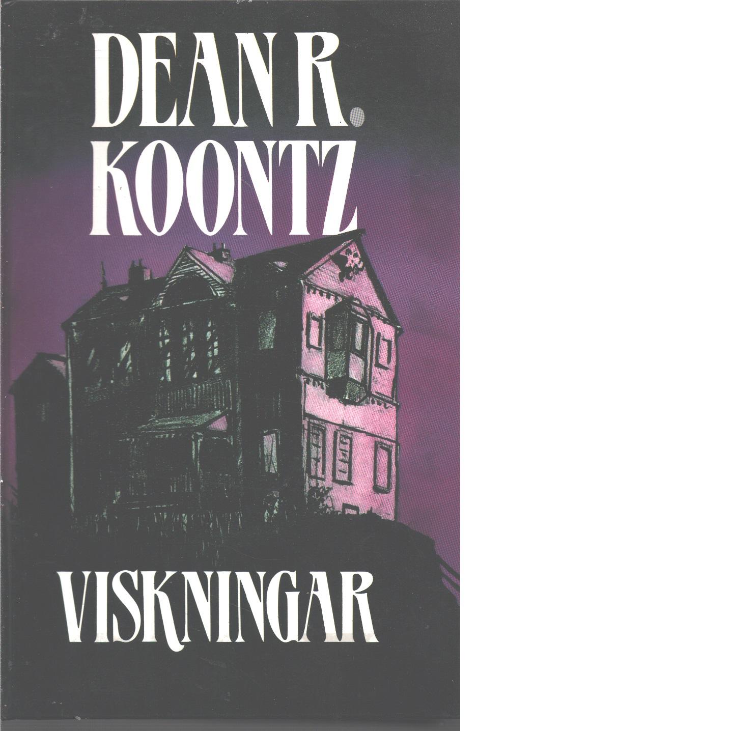 Viskningar - Koontz, Dean R.