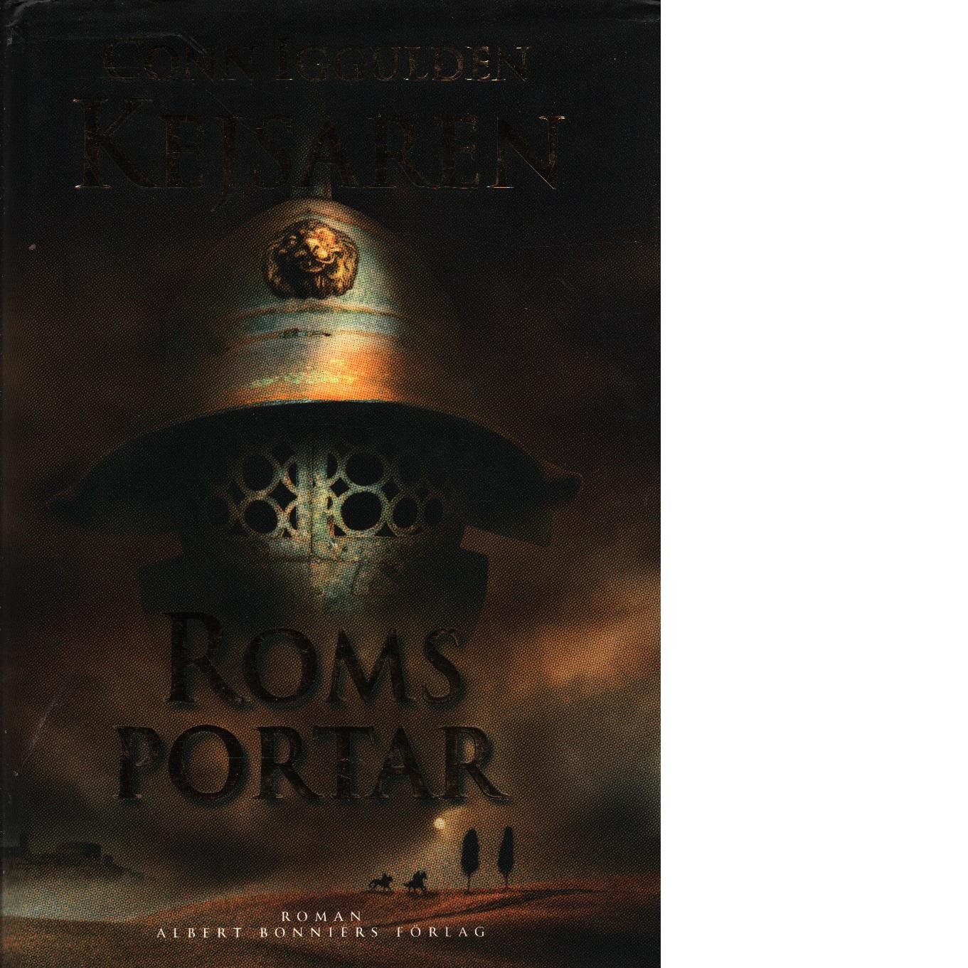 Kejsaren. Roms portar - Iggulden, Conn