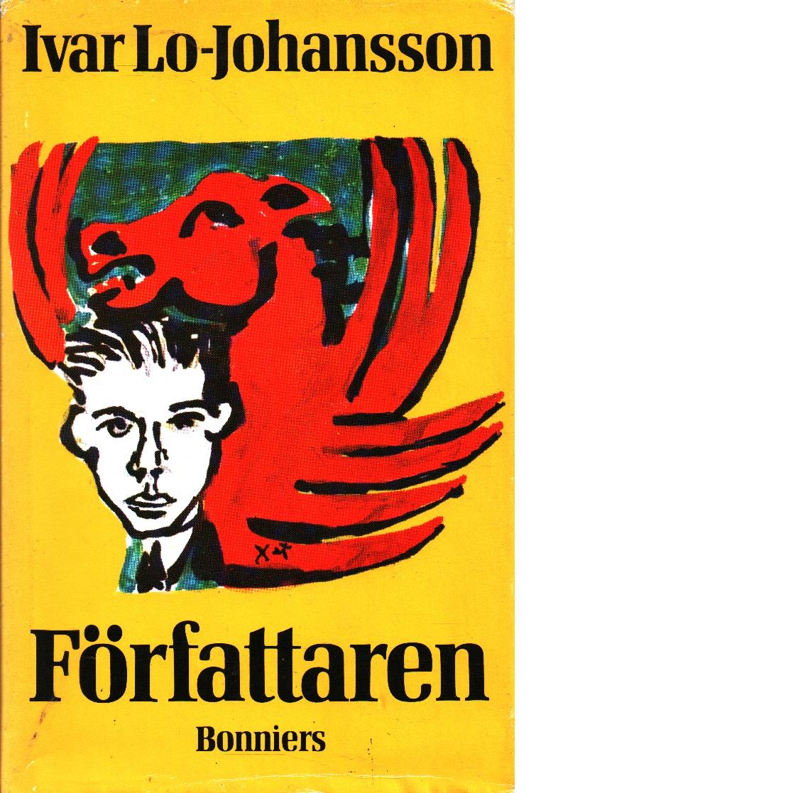 Författaren : självbiografisk berättelse - Lo Johansson, Ivar