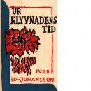 Ur klyvnadens tid : dikter - Lo-johansson, Ivar,