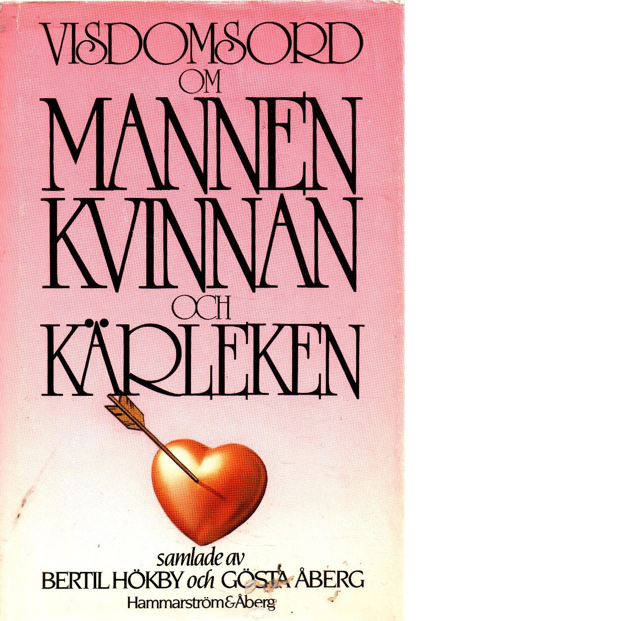 Visdomsord om mannen, kvinnan och kärleken - Red.