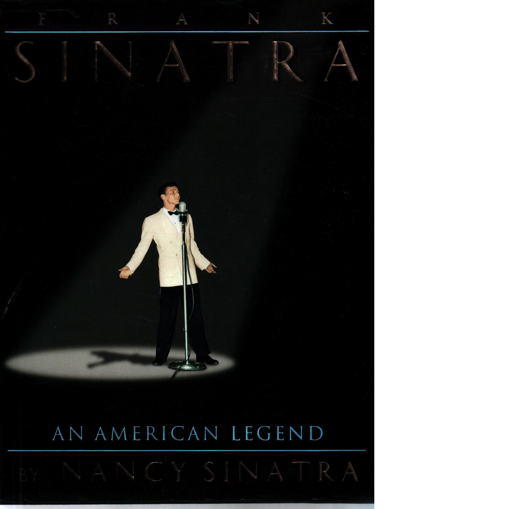 Frank Sinatra: An American Legend - Sinatra Nancy