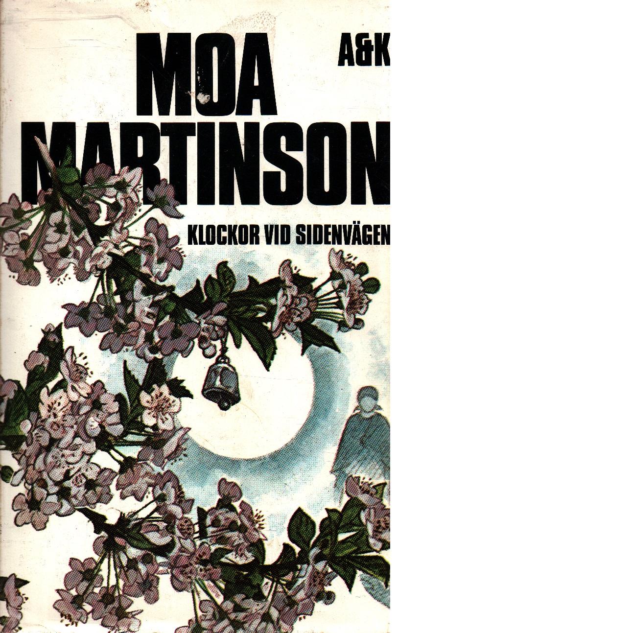 Klockor vid Sidenvägen - Martinson, Moa