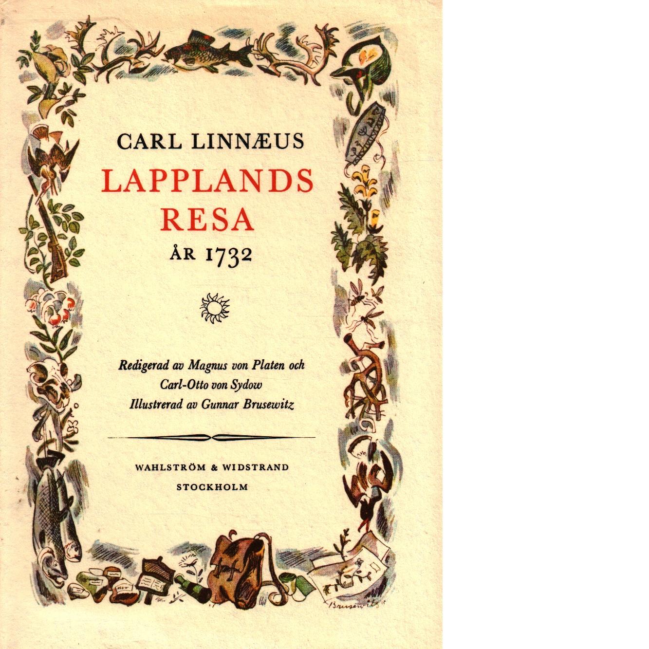 Lapplands resa :Caroli Linnæi Iter Lapponicum Dei gratia institutum 1732 - Linné, Carl von