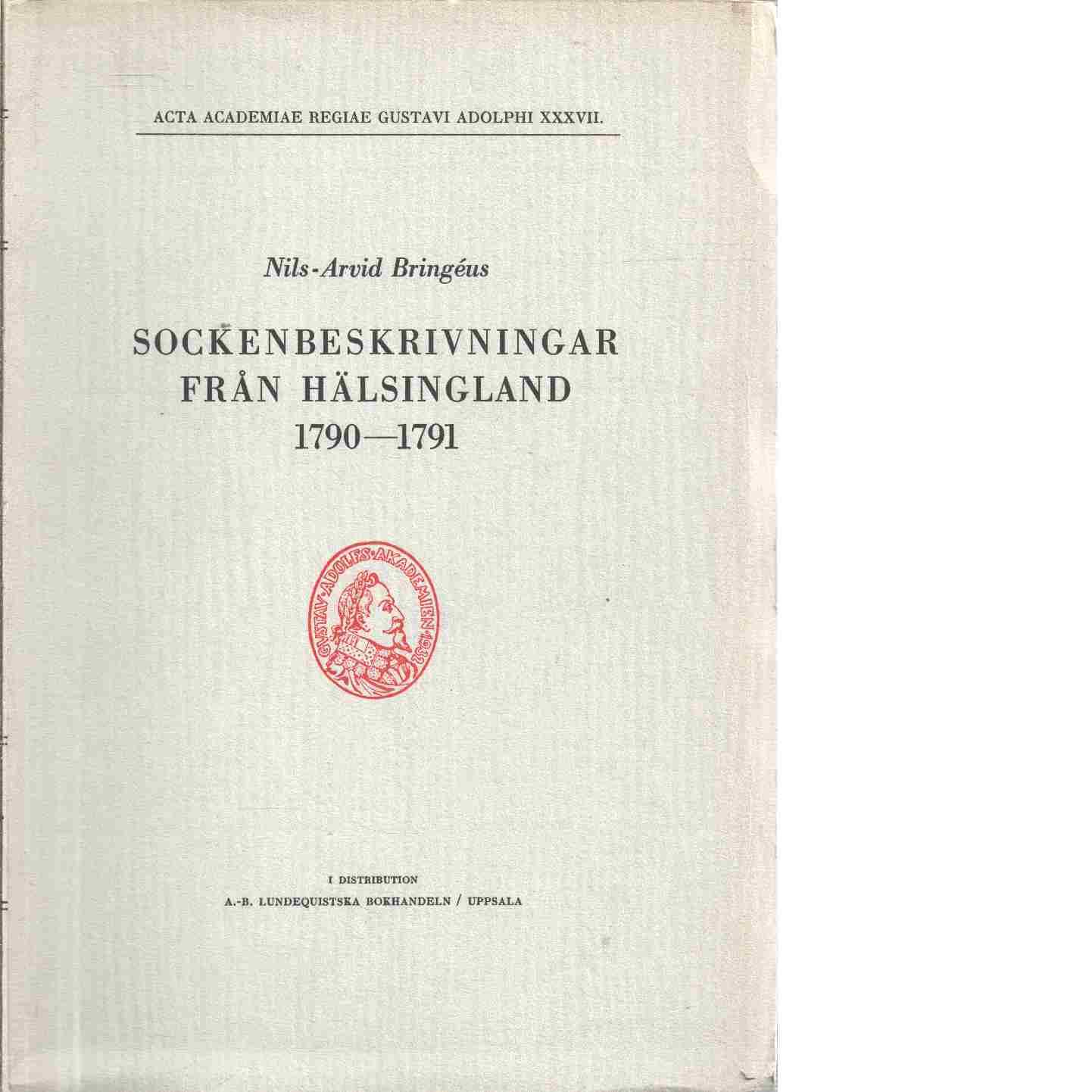 Sockenbeskrivningar från Hälsingland 1790-1791 - Bringéus, Nils-Arvid