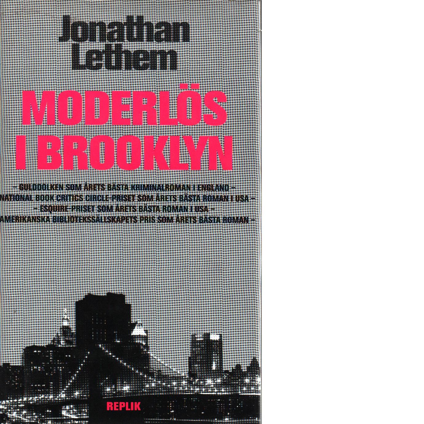 Moderlös i Brooklyn - Lethem, Jonathan