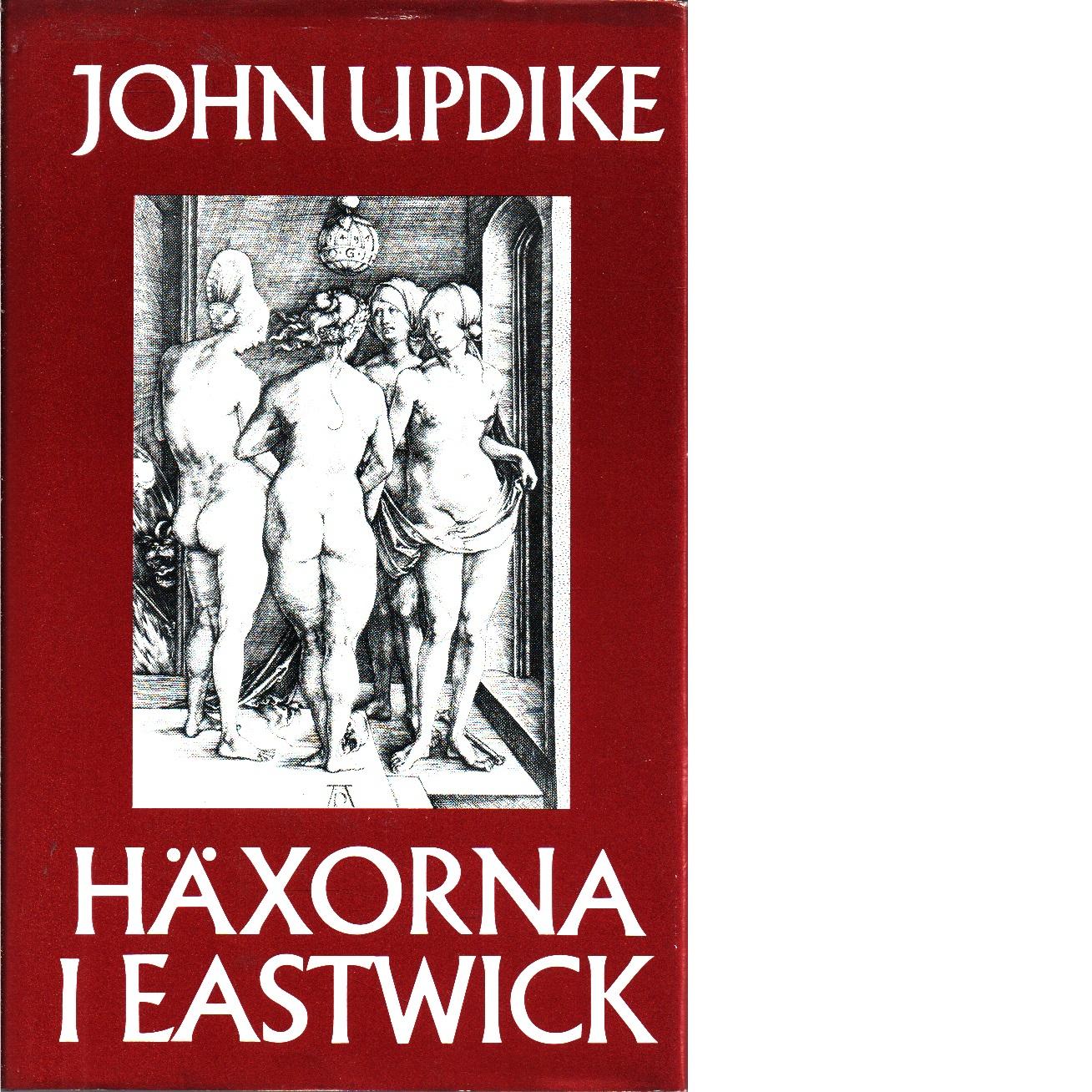Häxorna i Eastwick - Updike, John