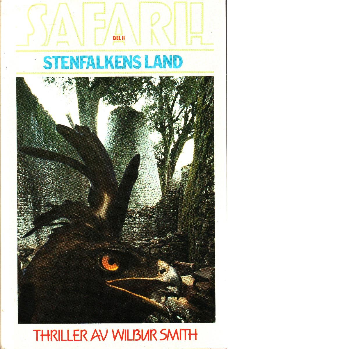 Stenfalkens land  Safari! : [thriller]. D. 2 - Smith, Wilbur