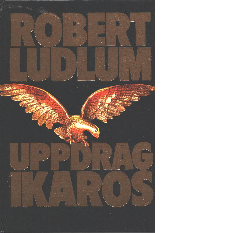 Uppdrag Ikaros - Ludlum, Robert