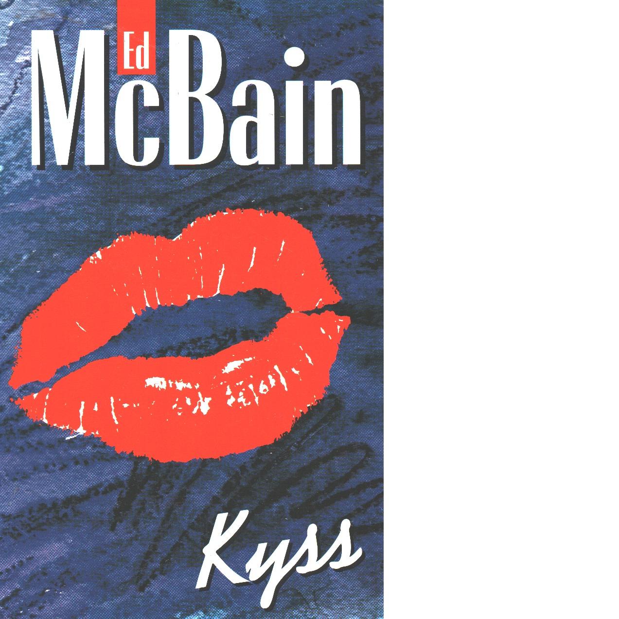 Kyss - McBain, Ed