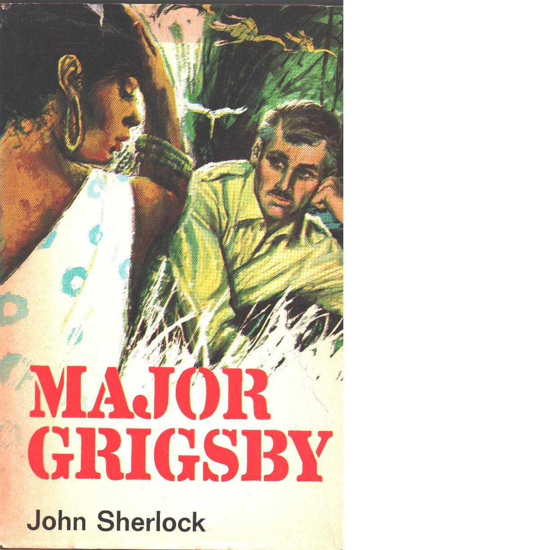 Major Grigsby - Sherlock, John