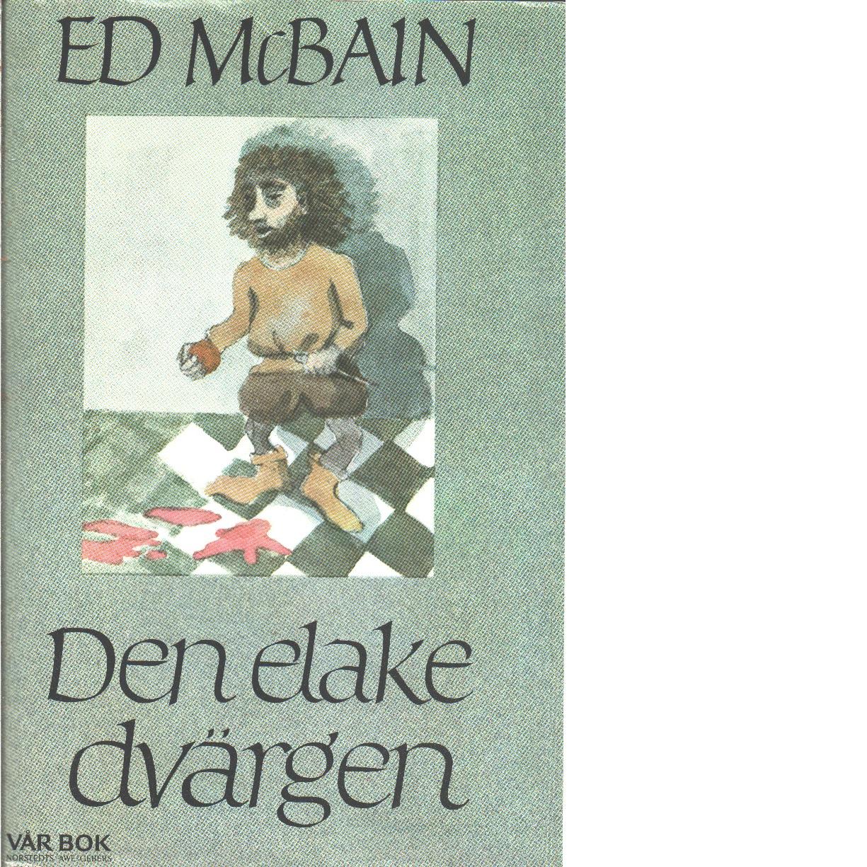 Den elake dvärgen - McBain, Ed