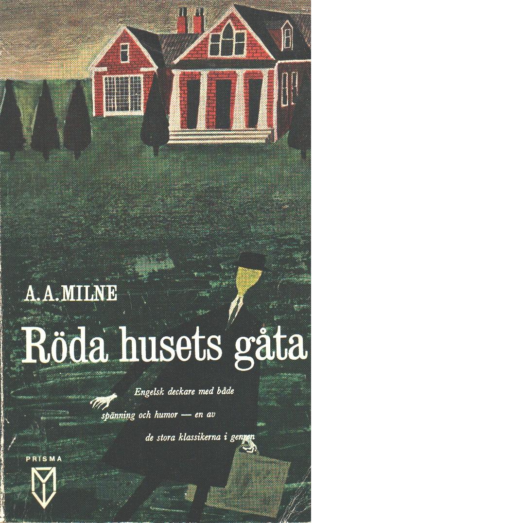 Röda husets gåta - Milne, A. A.,