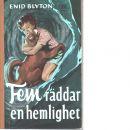 Fem räddar en hemlighet - Blyton, Enid