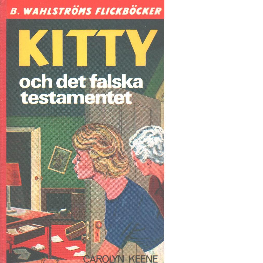 Kitty och det falska testamentet - Keene, Carolyn