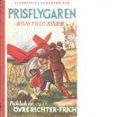 Prisflygaren : Jonas Fjeld junior - Frich, Øvre Richter,