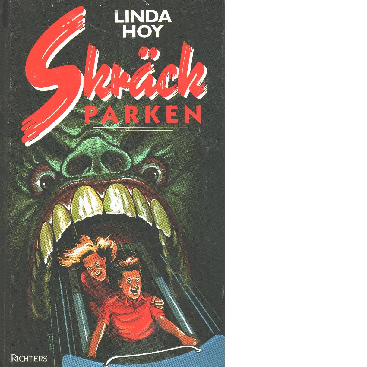 Skräckparken - Hoy, Linda