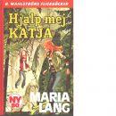 Hjälp mej Katja - Lang, Maria,