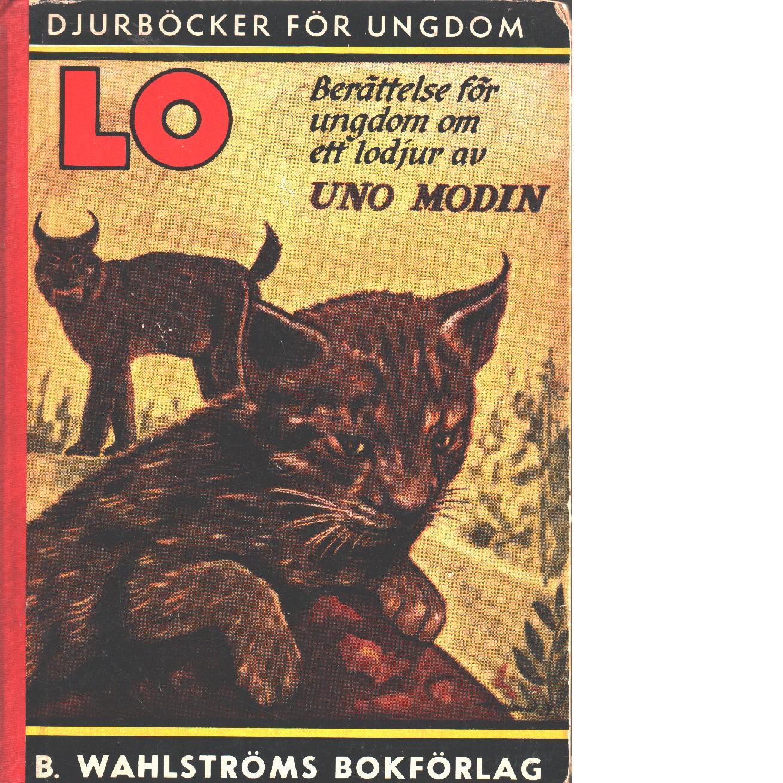 Lo : berättelse för ungdom om ett lodjur - Modin, Uno