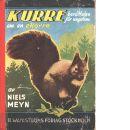 Kurre : berättelse för ungdom om en ekorre - Meyn, Niels Och Högelin, Gösta