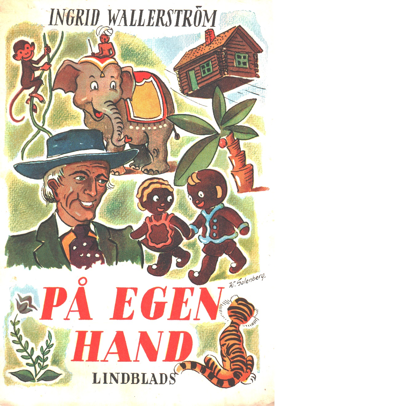 På egen hand - Wallerström, Ingrid