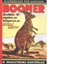 Boomer, den stora kängurun : berättelse för ungdom - Meyn, Niels